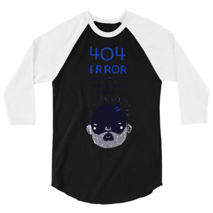 404 Error   Hair Not Found 3/4 Sleeve Shirt Designed By Anis4