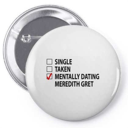 Mentally Dating Mrdth Pin-back Button Designed By Viral Style