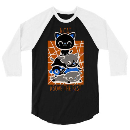 A Cat Above The Rest 3/4 Sleeve Shirt Designed By Anis4