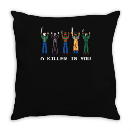 A Killer Is You Throw Pillow Designed By Anis4