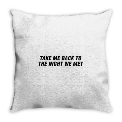 Take Me Back To The Night We Met Throw Pillow Designed By Redberries
