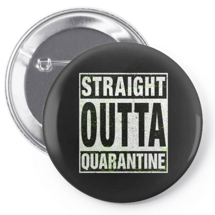 Straight Outta Quarantine Pin-back Button Designed By Honeysuckle