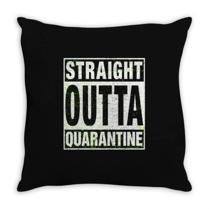 Straight Outta Quarantine Throw Pillow Designed By Honeysuckle