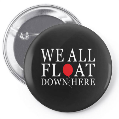 We All Float Down Here Pin-back Button Designed By Redberries