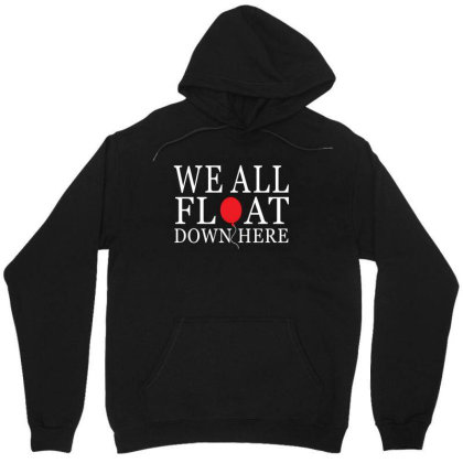 We All Float Down Here Unisex Hoodie Designed By Redberries