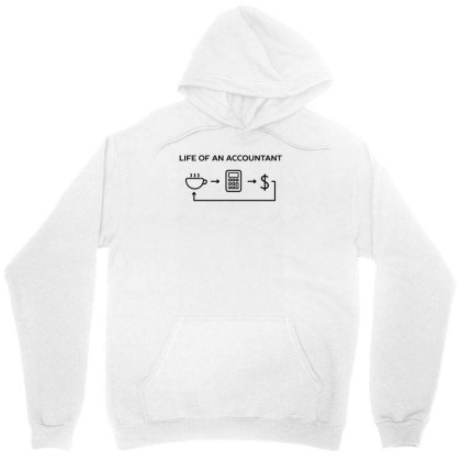Accountant Work Life Funny Humor Unisex Hoodie Designed By Anis4