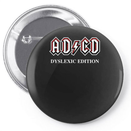 Adcd Dyslexic Edition Pin-back Button Designed By Anis4