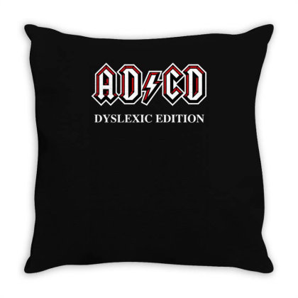 Adcd Dyslexic Edition Throw Pillow Designed By Anis4