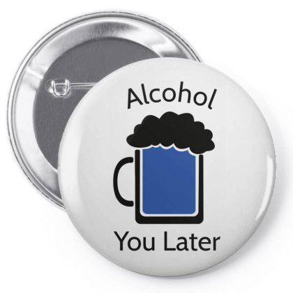 Alcohol Pun Is Funny Pin-back Button Designed By Anis4