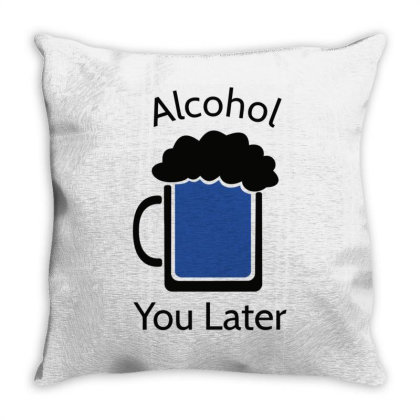 Alcohol Pun Is Funny Throw Pillow Designed By Anis4
