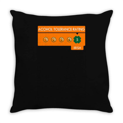 Alcohol Tolerance Level Irish! Throw Pillow Designed By Anis4