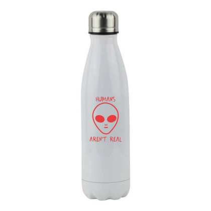 Humans Are Not Real Stainless Steel Water Bottle Designed By Moko