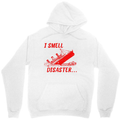 I Smell Disaster Unisex Hoodie Designed By Moko