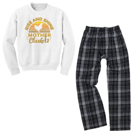 Rise And Shine Mother Cluckers Youth Sweatshirt Pajama Set Designed By Cogentprint
