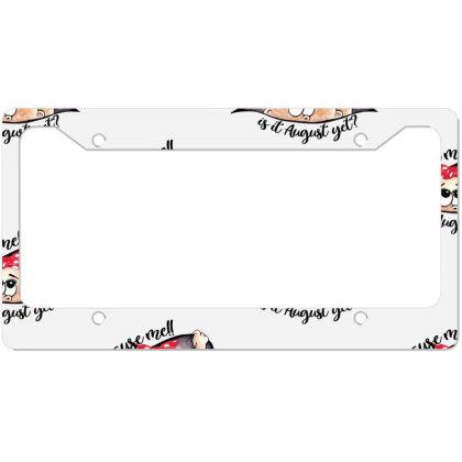 August Peeking Out Baby Girl For Light License Plate Frame Designed By Sengul