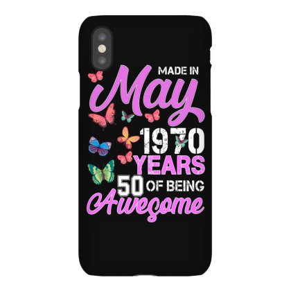 Made In May 1970 Years 50 Of Being Awesome For Dark Iphonex Case Designed By Sengul