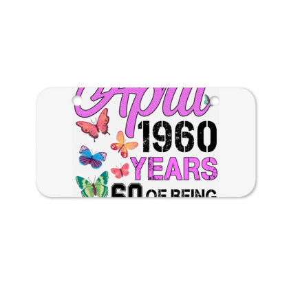 Made In April 1960 Years 60 Of Being Awesome For Light Bicycle License Plate Designed By Sengul