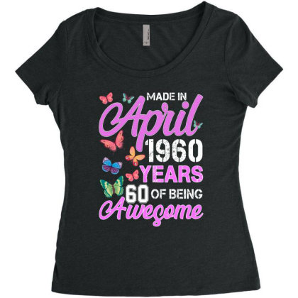 Made In April 1960 Years 60 Of Being Awesome For Dark Women's Triblend Scoop T-shirt Designed By Sengul