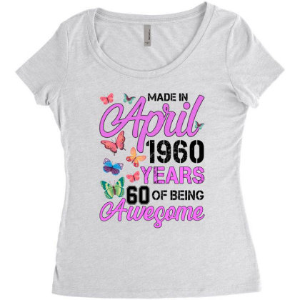 Made In April 1960 Years 60 Of Being Awesome For Light Women's Triblend Scoop T-shirt Designed By Sengul
