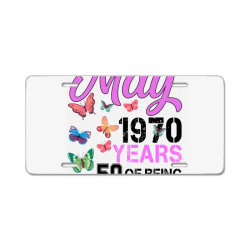 made in may 1970 years 50 of being awesome for light License Plate | Artistshot