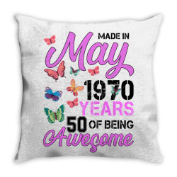 made in may 1970 years 50 of being awesome for light Throw Pillow | Artistshot