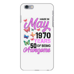 made in may 1970 years 50 of being awesome for light iPhone 6 Plus/6s Plus Case | Artistshot