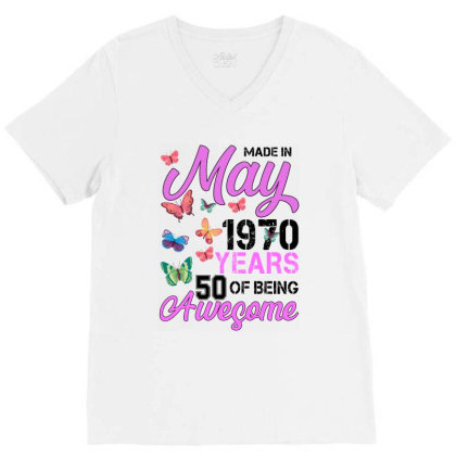 Made In May 1970 Years 50 Of Being Awesome For Light V-neck Tee Designed By Sengul