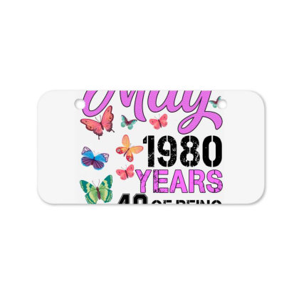 Made In May 1980 Years 40 Of Being Awesome For Light Bicycle License Plate Designed By Sengul