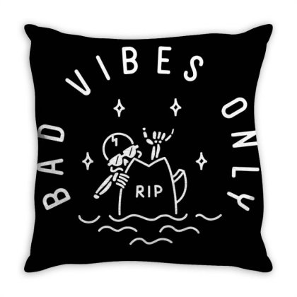 Bad Vibes Only Throw Pillow Designed By 90stings