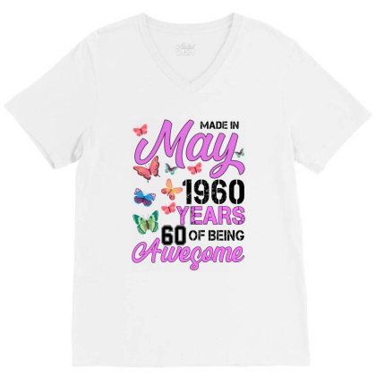Made In May 1960 Years 60 Of Being Awesome For Light V-neck Tee Designed By Sengul