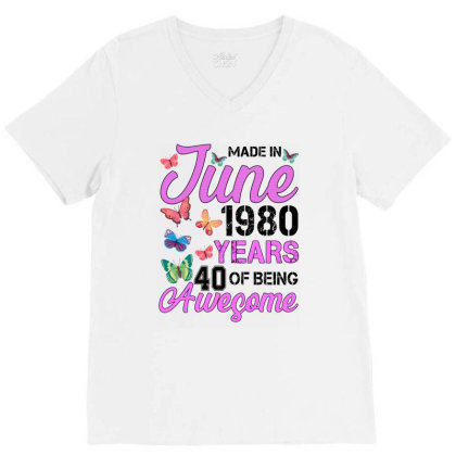 Made In June 1980 Years 40 Of Being Awesome For Light V-neck Tee Designed By Sengul