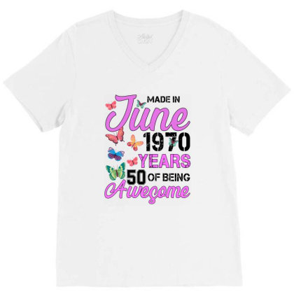 Made In June 1970 Years 50 Of Being Awesome For Light V-neck Tee Designed By Sengul