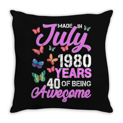 Made In July 1980 Years 40 Of Being Awesome For Dark Throw Pillow Designed By Sengul