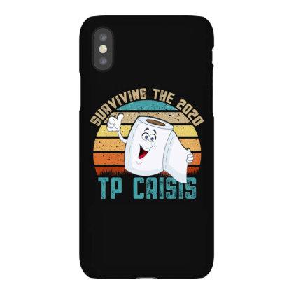 Surviving The 2020 Tp Crisis Iphonex Case Designed By Gurkan