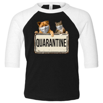 Quarantine Animals Toddler 3/4 Sleeve Tee Designed By Gurkan