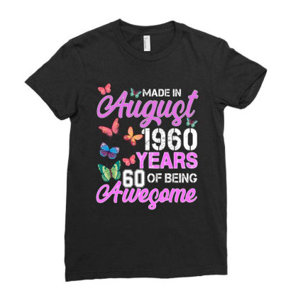 Made In August 1960 Years 60 Of Being Awesome For Dark Ladies Fitted T-shirt Designed By Sengul