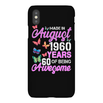 Made In August 1960 Years 60 Of Being Awesome For Dark Iphonex Case Designed By Sengul