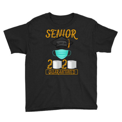 Senior Class Of 2020 Quarantined Youth Tee Designed By Gurkan