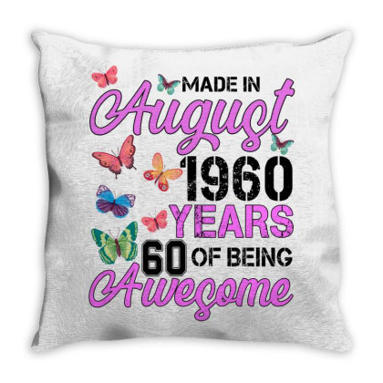 Made In August 1960 Years 60 Of Being Awesome For Light Throw Pillow Designed By Sengul
