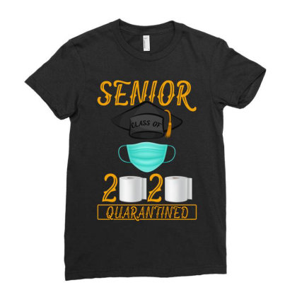 Senior Class Of 2020 Quarantined Ladies Fitted T-shirt Designed By Gurkan