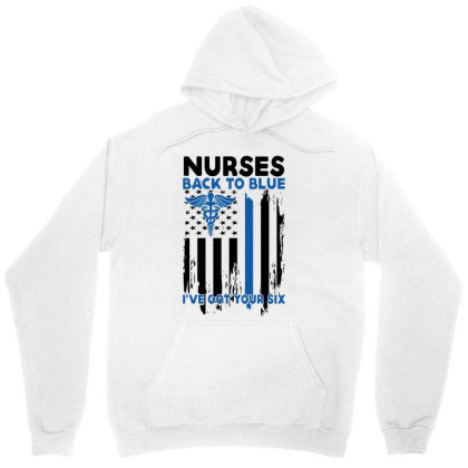 Nurses Back To Blue I've Got Your Six For Light Unisex Hoodie Designed By Gurkan