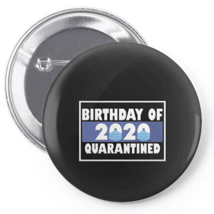 Bırthday Of 2020 Quarantined Pin-back Button Designed By Gurkan