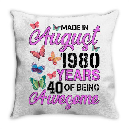 Made In August 1980 Years 40 Of Being Awesome For Light Throw Pillow Designed By Sengul