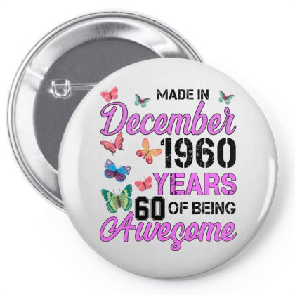 Made In December 1960 Years 60 Of Being Awesome For Light Pin-back Button Designed By Sengul