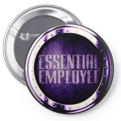 Essential  Emlployee Pin-back Button Designed By Dhigraphictees