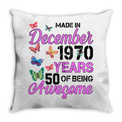 Made In December 1970 Years 50 Of Being Awesome For Light Throw Pillow Designed By Sengul