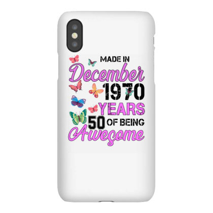 Made In December 1970 Years 50 Of Being Awesome For Light Iphonex Case Designed By Sengul