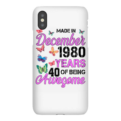Made In December 1980 Years 40 Of Being Awesome For Light Iphonex Case Designed By Sengul