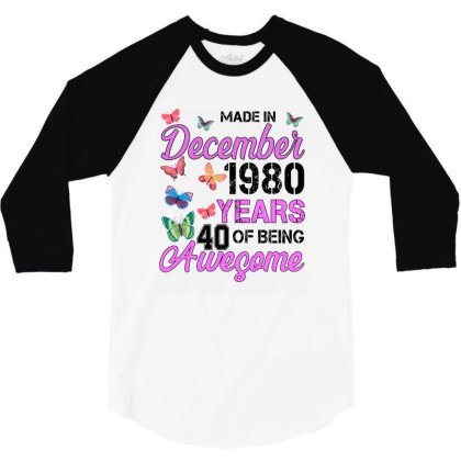 Made In December 1980 Years 40 Of Being Awesome For Light 3/4 Sleeve Shirt Designed By Sengul