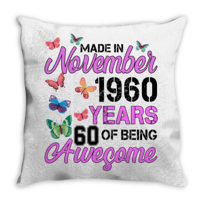 Made In November 1960 Years 60 Of Being Awesome For Light Throw Pillow Designed By Sengul